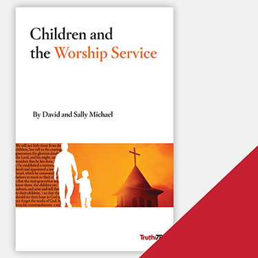 Children and the Worship Service