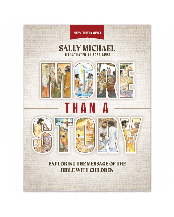 More Than a Story: New Testament
