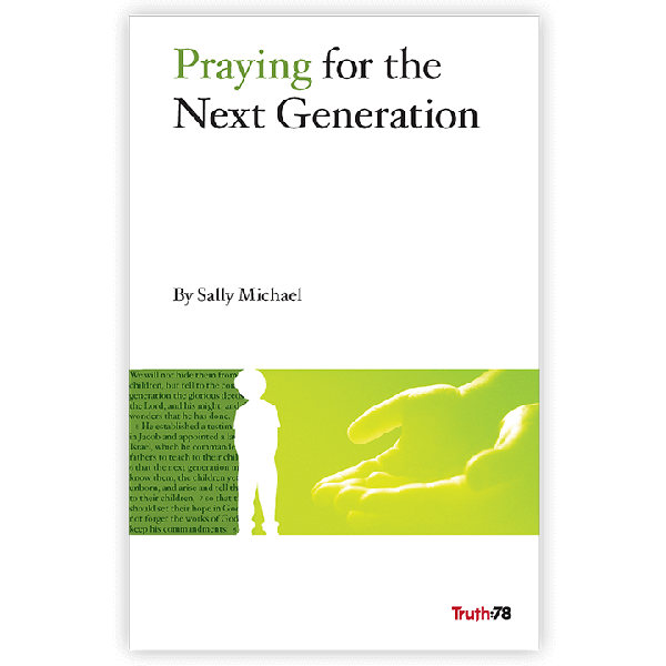 Praying for the Next Generation