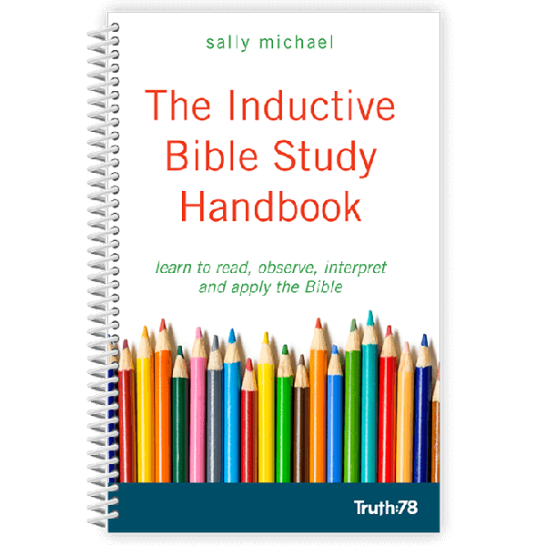 The Inductive Bible Study Handbook