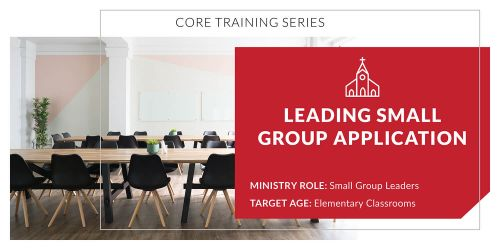 Leading Small Group Application