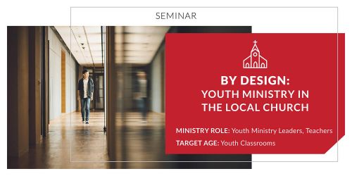 By Design: Youth Ministry in the Local Church