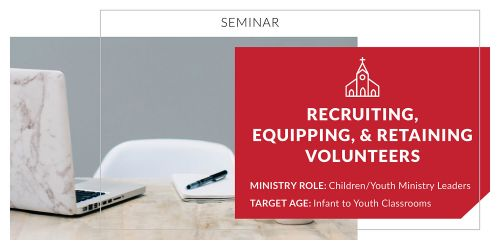 Recruiting and Retaining Volunteers