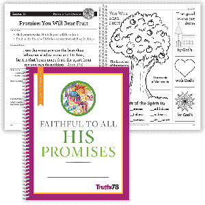 Faithful to All His Promises: Student Workbook