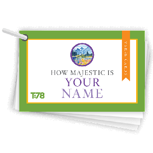 How Majestic Is Your Name: Verse Cards