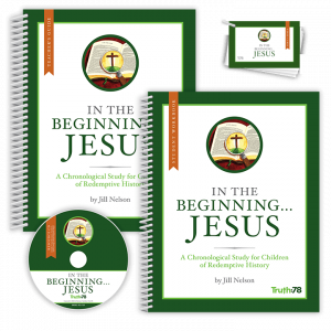 In the Beginning...Jesus: Classroom Kit
