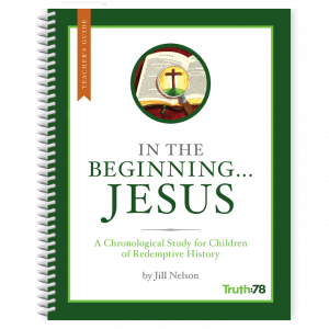 In the Beginning...Jesus: Teacher's Guide