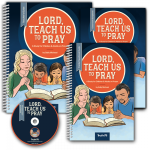 Lord, Teach Us to Pray: Classroom Kit