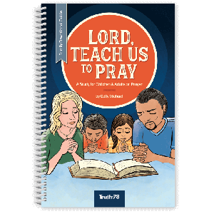 Lord, Teach Us To Pray: Family Devotional Guide
