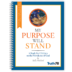 My Purpose Will Stand: Growing in Faith Together Booklet (Parent Pages)