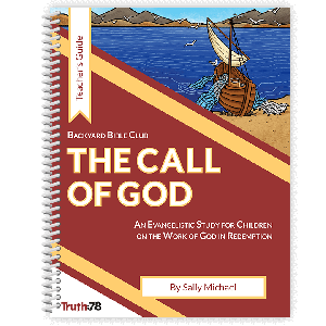 The Call of God: Teacher's Guide