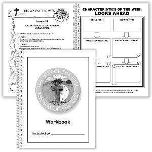 The Way of the Wise: Student Workbook