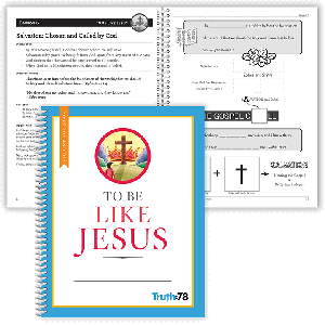 To Be Like Jesus: Student Workbook