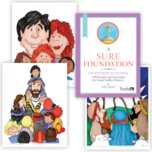 A Sure Foundation: Young Toddler Story Pictures