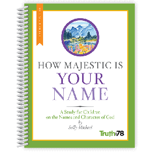How Majestic is Your Name: Teacher's Guide
