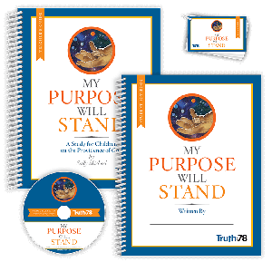 My Purpose Will Stand: Classroom Kit