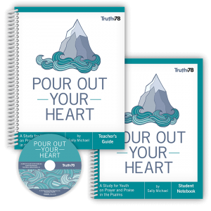 Pour Out Your Heart: Classroom Kit