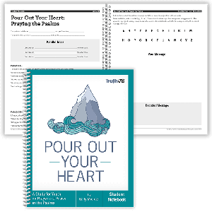 Pour Out Your Heart: Student Notebook