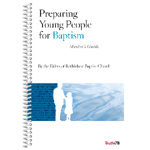 Preparing Young People for Baptism Mentor's Guide