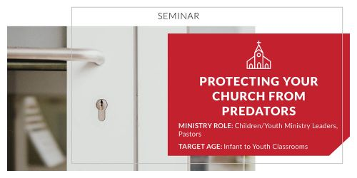 Protecting Your Church from Predators