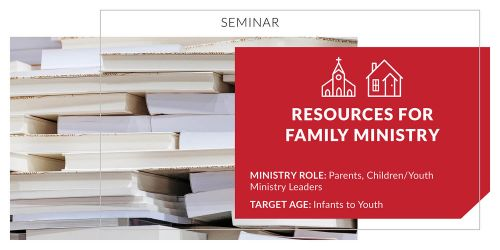 Resources for Family Ministry