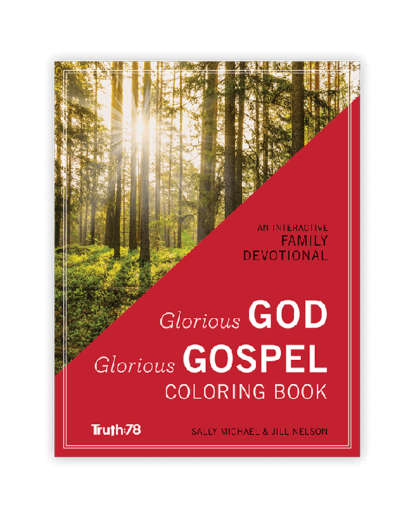 Glorious God, Glorious Gospel: Coloring Book