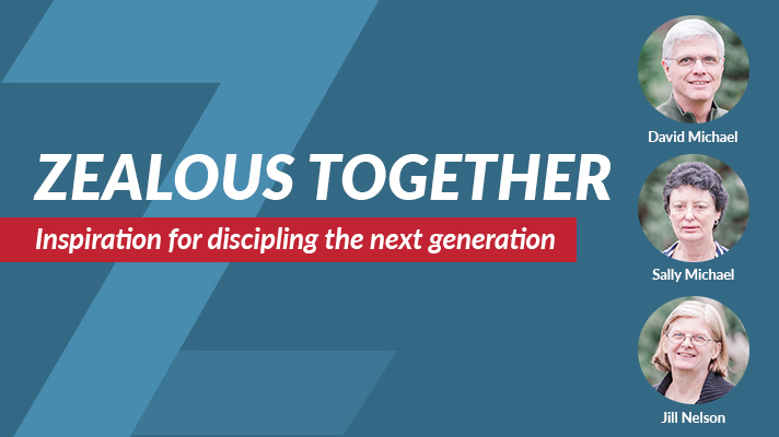 Zealous Together: Inspiration for discipling the next generation