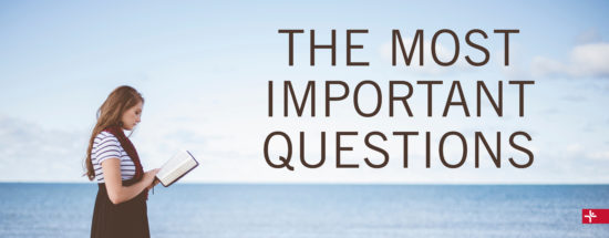Children Desiring God Blog // The Most Important Questions