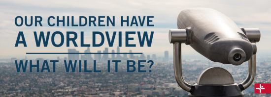 Children Desiring God Blog // Our Children Have a Worldview - What Will it Be?