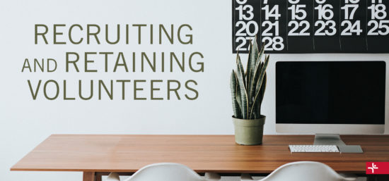 Children Desiring God Blog // Recruiting and Retaining Volunteers