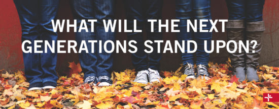 Children Desiring God Blog // What Will the Next Generations Stand Upon?