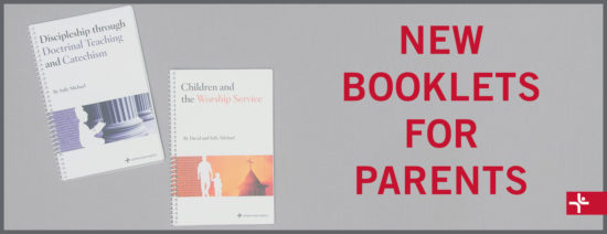 Children Desiring God Blog // New Booklets for Parents