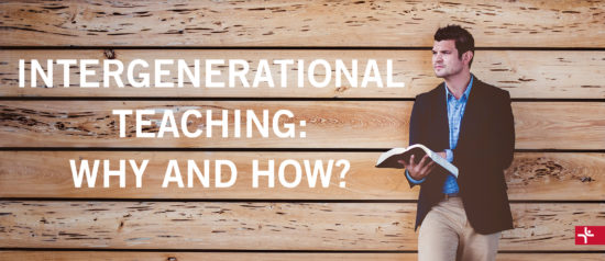 Intergenerational Teaching: Why and How?