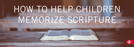 How to Help Children Memorize Scripture