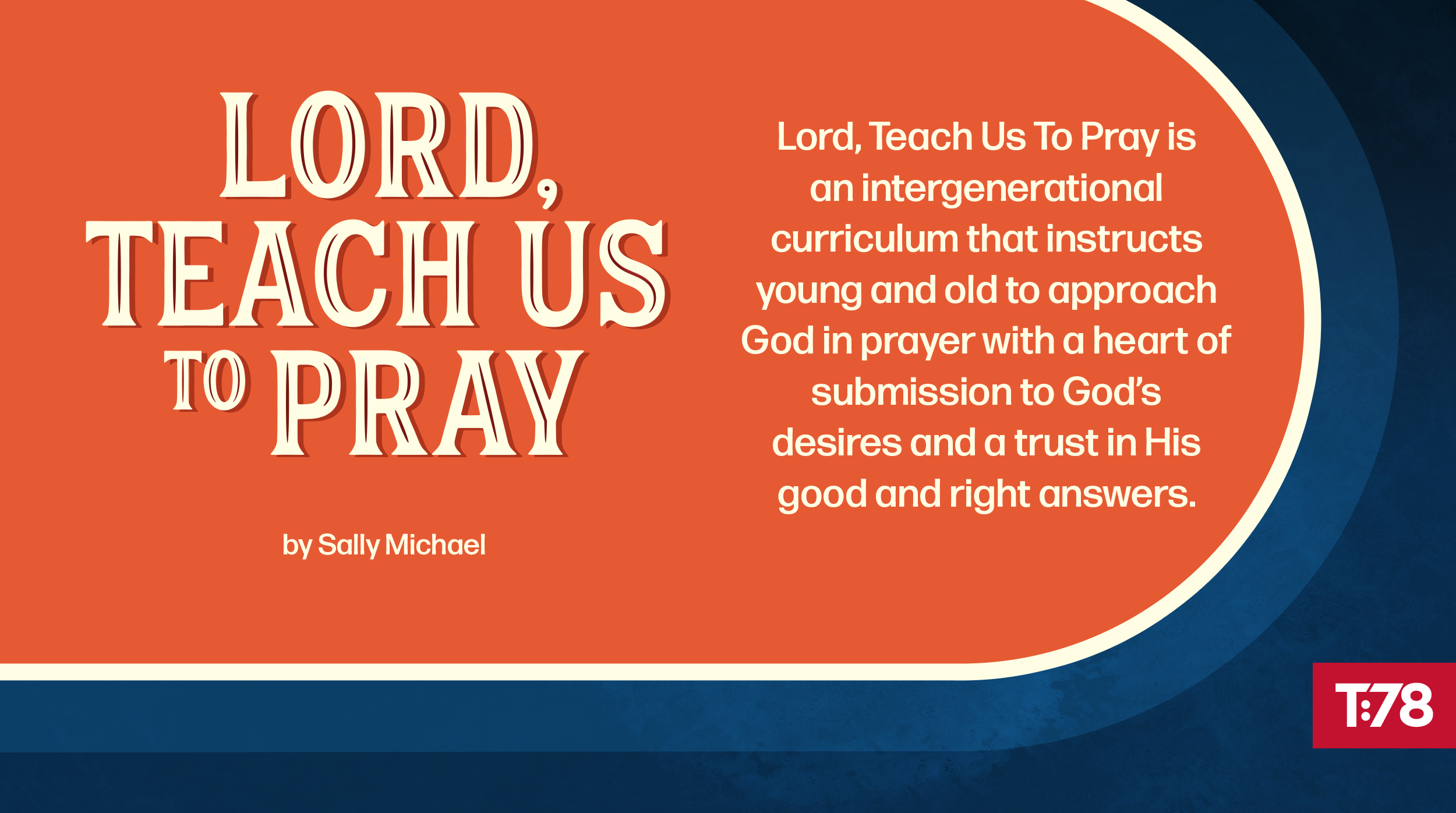 Revised Lord, Teach Us To Pray Curriculum Now Available