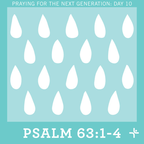 Children Desiring God Blog // Praying for the Next Generation: Day 10