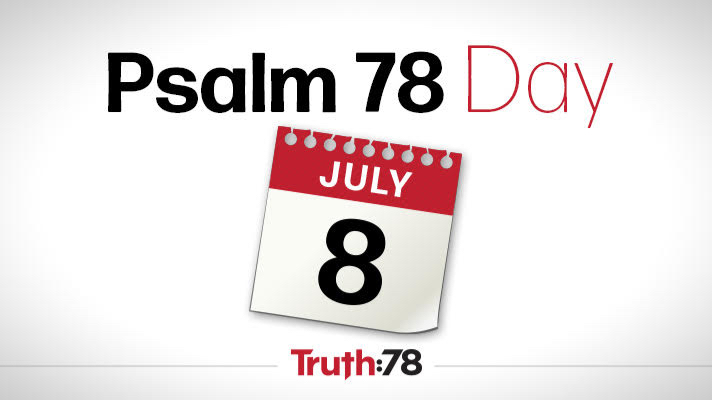 Psalm 78 Day